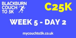 Week Five, Day Two Couch to 5K